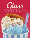 Glass, sorbet & Co