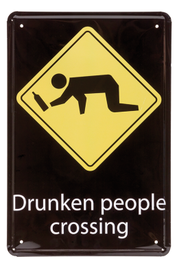 "Varningsskylt ""Drunken People Crossing"""